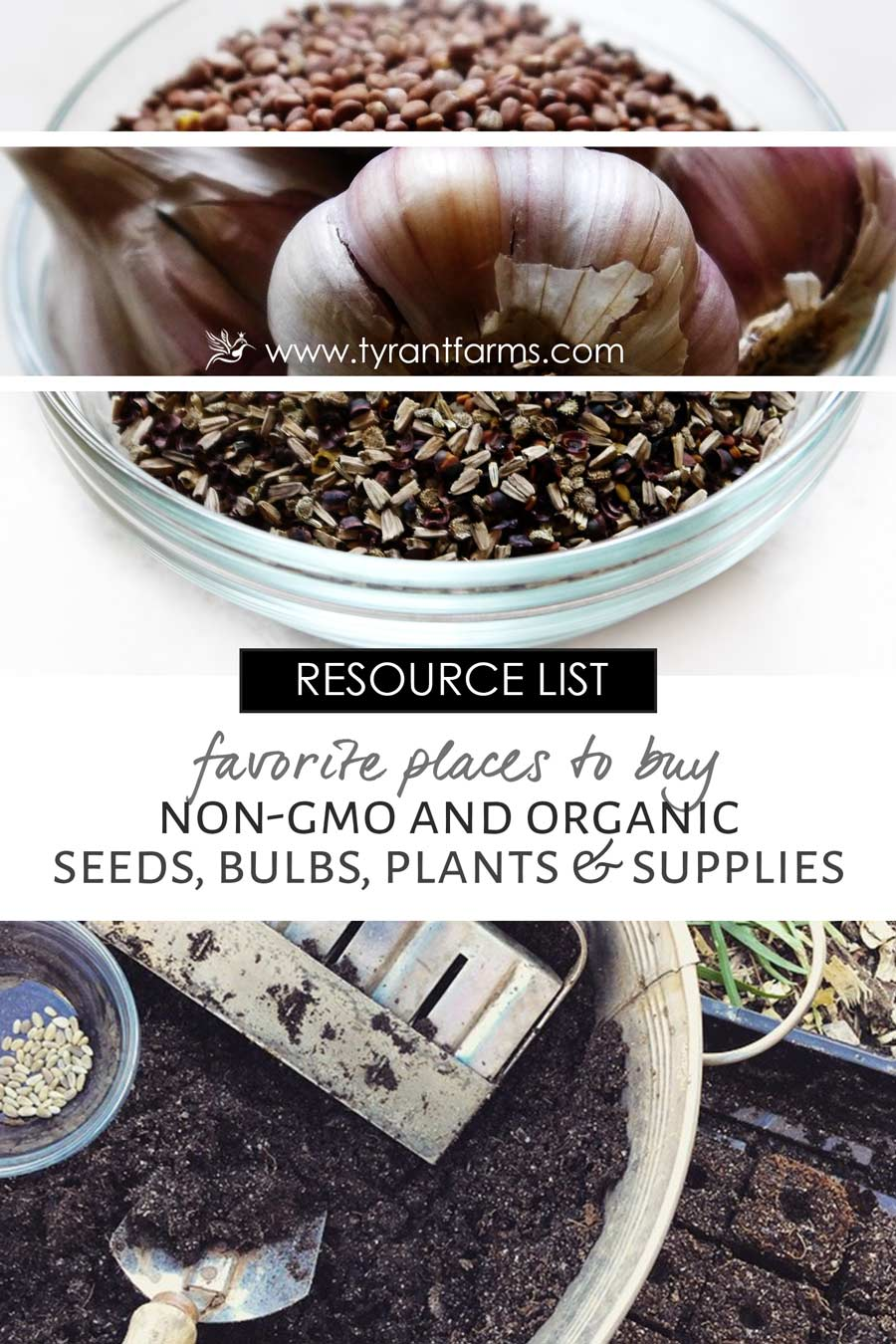 RESOURCES: The awesome list - Where to buy Organic and Non-GMO seeds, bulbs, plants and supplies for your garden. - www.tyrantfarms.com